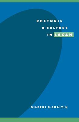 Rhetoric and Culture in Lacan