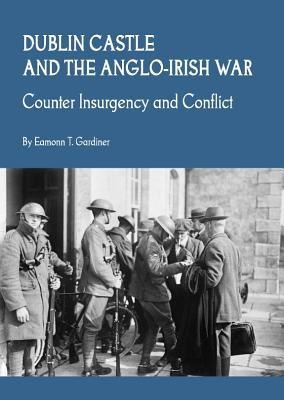 Dublin Castle and the Anglo-Irish War