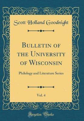 Bulletin of the University of Wisconsin, Vol. 4