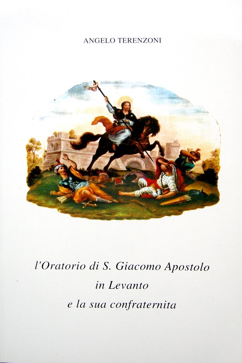 L'oratorio di S. Giacomo Apostolo in Levanto e la sua confraternita