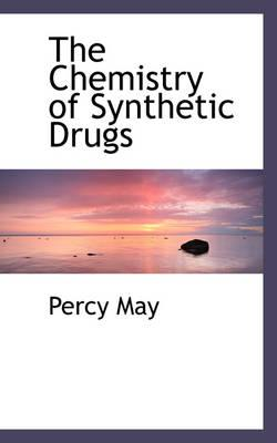 The Chemistry of Synthetic Drugs