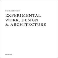 Experimental work design & archtecture. 1978-2008