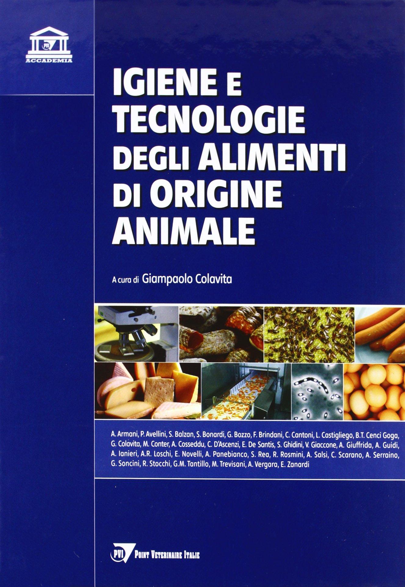 Igiene e tecnologie degli alimenti di origine animale
