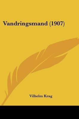 Vandringsmand (1907)