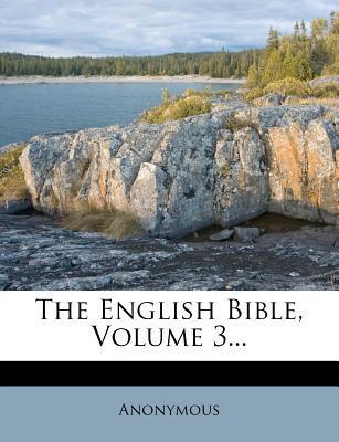The English Bible, Volume 3...