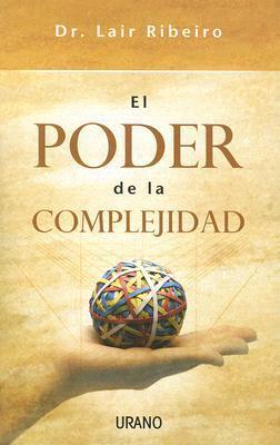 El poder de la complejidad/ The Power of Complexity