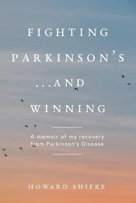 Fighting Parkinson's...and Winning