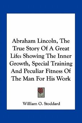 Abraham Lincoln, the...