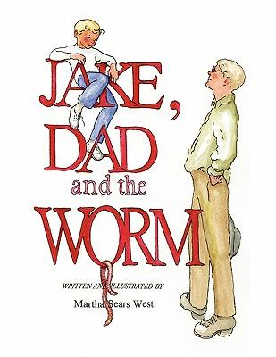 Jake, Dad and the Worm