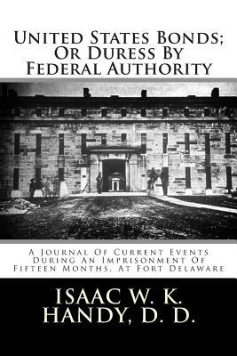 United States Bonds; or Duress by Federal Authority