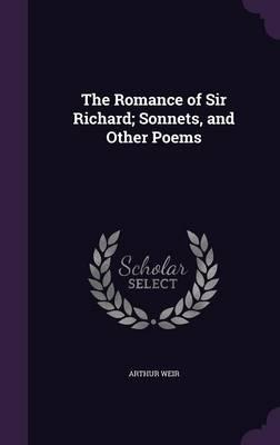 The Romance of Sir R...