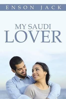 My Saudi Lover