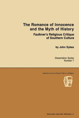 Romance of Innocence and the Myth of History
