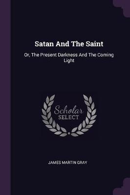 Satan and the Saint