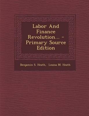 Labor and Finance Revolution...