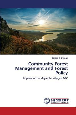 Community Forest Management and Forest Policy