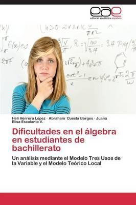 Dificultades en el álgebra en estudiantes de bachillerato