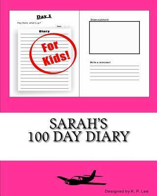 Sarah's 100 Day Diary