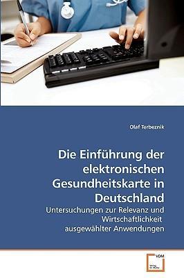 Die Einführung der elektronischen Gesundheitskarte in Deutschland