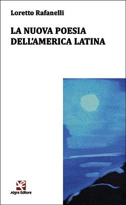 La nuova poesia dell'America Latina