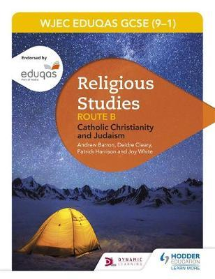 Eduqas GCSE (9-1) Religious Studies Route B