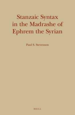 Stanzaic Syntax in the Madrashe of Ephrem the Syrian