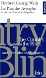 Le pays des aveugles...