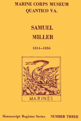 Samuel Miller 1814-1856