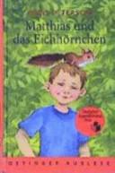 Matthias und das Eichhörnchen