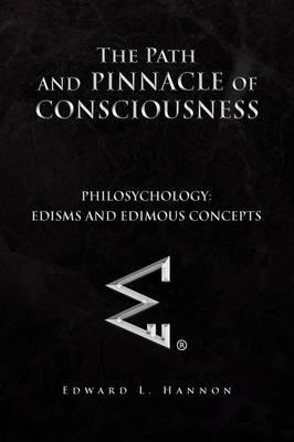 The Path and Pinnacle of Consciousness
