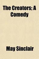 The Creators; A Comedy