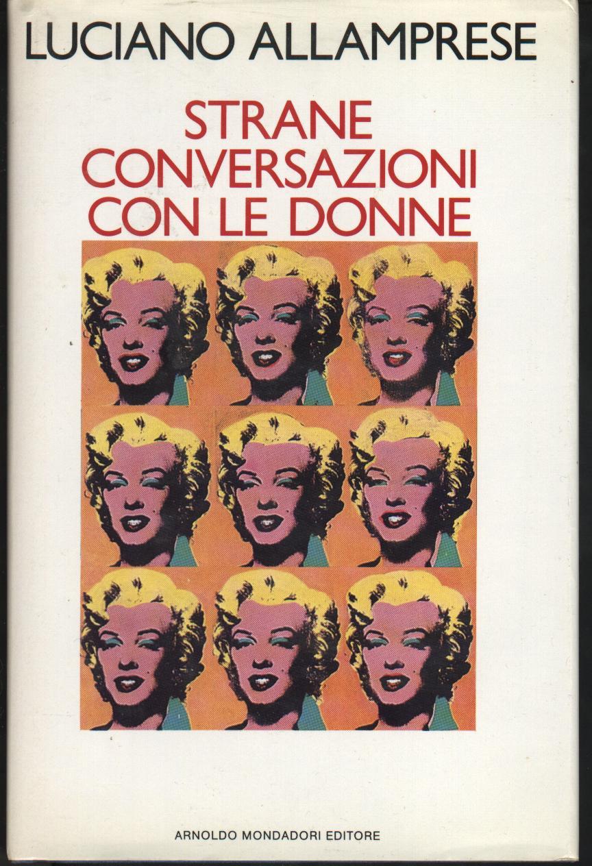 Strane conversazioni con le donne