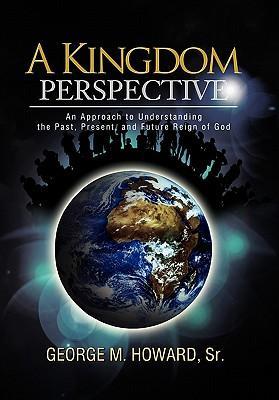 A Kingdom Perspective