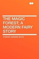 The Magic Forest; A ...