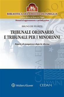 Tribunale ordinario e tribunale per i minorenni. Riparto di competenze dopo la riforma