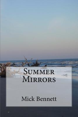 Summer Mirrors