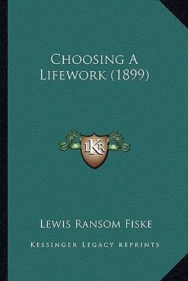 Choosing a Lifework (1899)