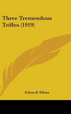Three Tremendous Trifles (1919)