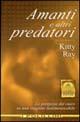Amanti e altri predatori