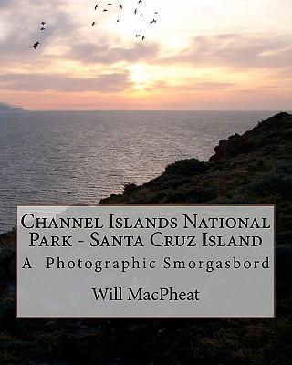 Channel Islands National Park - Santa Cruz Island