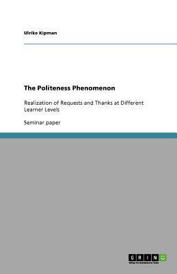 The Politeness Phenomenon
