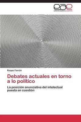 Debates actuales en torno a lo político