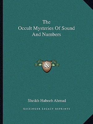 The Occult Mysteries of Sound and Numbers