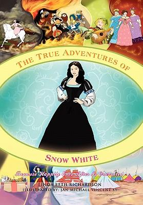 The True Adventures of Snow White