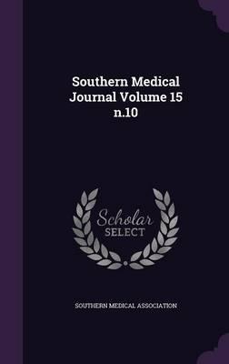 Southern Medical Journal Volume 15 N.10