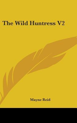 The Wild Huntress V2