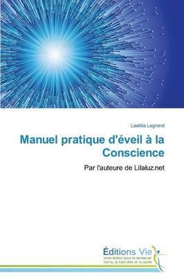 Manuel Pratique d'Éveil a la Conscience