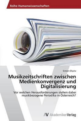 Musikzeitschriften zwischen Medienkonvergenz und Digitalisierung