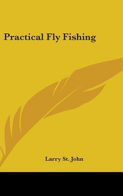 Practical Fly Fishing
