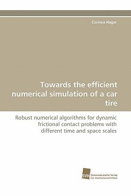 Towards the efficient numerical simulation of a car tire